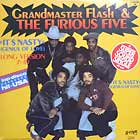 GRANDMASTER FLASH  & THE FURIOUS FIVE : IT'S NASTY (GENIUS OF LOVE)