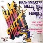 GRANDMASTER MELLE MEL  & THE FURIOUS FIVE : BEAT STREET