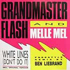 GRANDMASTER FLASH  & MELLE MEL : WHITE LINES (DON'T DO IT)  (REMIX)
