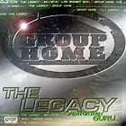 GROUP HOME  ft. GURU : THE LEGACY