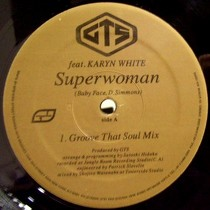 GTS  ft. KARYN WHITE : SUPERWOMAN