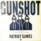GUNSHOT : PATRIOT GAMES  (INSTRUMENTAL MIXES)