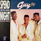 GUY : SPEND THE NIGHT  / PIECE OF MY LOVE
