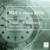 H2O  ft. BILLIE : NOBODY'S BUSINESS