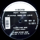 H-BOMB  ft. ROGER : PLAYAZ NEED NO LOVE