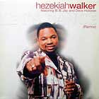 HEZEKIAH WALKER  ft. B.B. JAY AND DAVE HOLLISTER : LET'S DANCE  (REMIX)