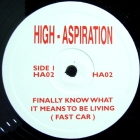HIGH-ASPIRATION  VS J.K : FINALLY KNOW WHAT IT MEANS TO BE LIVING (FAST CAR)  / CANNED HEAT