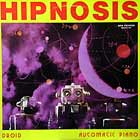 HIPNOSIS : DROID  / AUTOMATIC PIANO