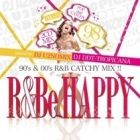 DJ U2NOMIX & DJ DDT-TROPICANA : R&Be Happy (2CD)  90's & 00's R&B CATCHY MIX !!
