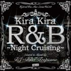 DJ DDT-TROPICANA : Kira Kira R&B  ''Night Cruising''