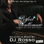 DJ Rosso : Perfect Gentleman  Kira☆Mote Male Vocal R&B 50 Songs !!