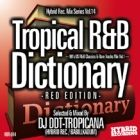 DJ DDT-TROPICANA : Tropical R&B Dictionary -RED EDITION-  90's US R&B Classics & Rare Tracks Mix Vol.1