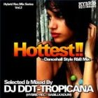 DJ DDT-TROPICANA : Hottest!!  Dancehall Style R&B Mix