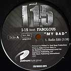 I-15  ft. FABLOUS : MY BAD