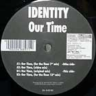 IDENTITY : OUR TIME