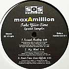 MAX-A-MILLION : TAKE YOUR TIME  (LP SAMPLER)