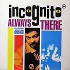 INCOGNITO  ft. JOCELYN BROWN : ALWAYS THERE