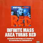 INFINITE MASS : AREA TURNS RED