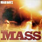 INFINITE MASS : MAH BOYZ  (RINKEBY MIX)