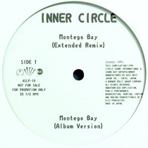 INNER CIRCLE : MONTEGO BAY  / I JUST WANNA STOP