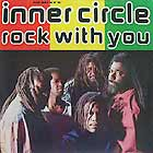 INNER CIRCLE : ROCK WITH YOU  (REMIXES)