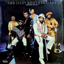 ISLEY BROTHERS  ft. THAT LADY : 3+3