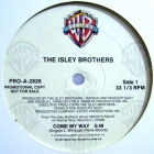 ISLEY BROTHERS : COME MY WAY