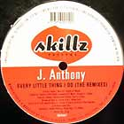J. ANTHONY : EVERY LITTLE THING I DO