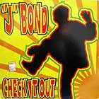 J BOND : CHECK IT OUT