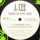 J. CEE : HOLD ON ME