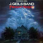 J. GEILS BAND : FRIGHT NIGHT