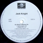 JACK KNIGHT : DO WHAT U WANNA DO