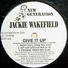 JACKIE WAKEFIELD : GIVE IT UP