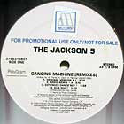 JACKSON 5 : DANCING MACHINE (REMIXES)  / ABC (ORIGINAL VERSION)