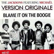 JACKSONS  ft. MICHAEL JACKSON : BLAME IT ON THE BOOGIE