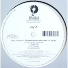 JAY-Z  ft. R. KELLY : GUILTY UNTIL PROVEN INNOCENT