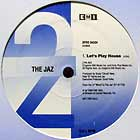 JAZ : LET'S PLAY HOUSE  / PUMPIN'