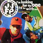 DJ JAZZY JEFF & FRESH PRINCE : I'M LOOKING FOR THE ONE