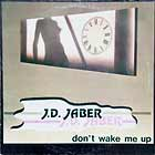 J.D. JABER : DON'T WAKE ME UP