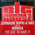 JERMAINE DUPRI  & NAS ft. MONICA : I'VE GOT TO HAVE IT