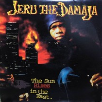 JERU THE DAMAJA : THE SUN RISES TN THE EAST