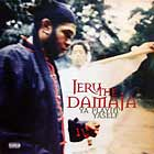 JERU THE DAMAJA : YA PLAYIN' YASELF  / ONE DAY