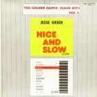 JESSE GREEN  / KASSO : NICE AND SLOW  BABY DOLL (REMIX)