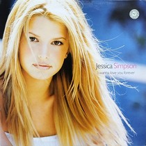 JESSICA SIMPSON : I WANNA LOVE YOU FOREVER