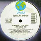 JOCELYN BROWN : SOMEBODY ELSE'S GUY  (NEW CLUB MIX)