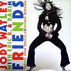 JODY WATLEY  with ERIC B. & RAKIM : FRIENDS