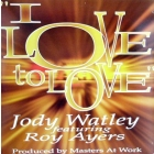JODY WATLEY  ft. ROY AYERS : I LOVE TO LOVE