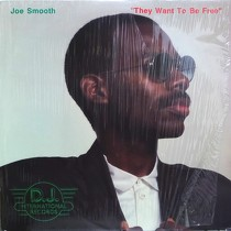 JOE SMOOTH : THEY WANT TO BE FREE
