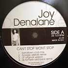 JOY DENALANE : CAN'T STOP WON'T STOP