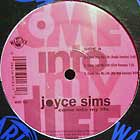 JOYCE SIMS : COME INTO MY LIFE  / ALL AND ALL